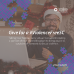 Man wearing a Santa hat sitting at his computer with text 'Give for a #ViolenceFreeSC Taking your holiday party virtual? Consider investing a portion of your planned budget to bring peace to survivors of domestic & sexual violence. #PEACEBYPIECE'