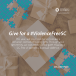gold and white gift packages with teal/purple puzzle pieces and text 'Give for a #ViolenceFreeSC This year, ask your loved ones to make a donation instead of buying gifts. Through your generosity, we can create a clear path towards a S.C. free of domestic & sexual violence. #PEACEBYPIECE' includes SCCADVASA logo